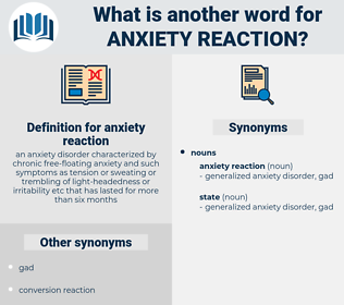 anxiety reaction, synonym anxiety reaction, another word for anxiety reaction, words like anxiety reaction, thesaurus anxiety reaction