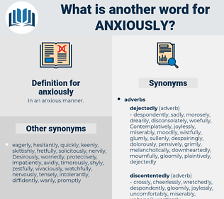 anxiously, synonym anxiously, another word for anxiously, words like anxiously, thesaurus anxiously