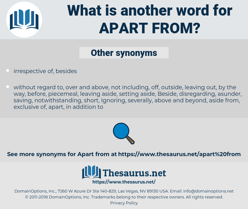 apart from, synonym apart from, another word for apart from, words like apart from, thesaurus apart from