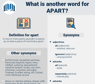 apart, synonym apart, another word for apart, words like apart, thesaurus apart