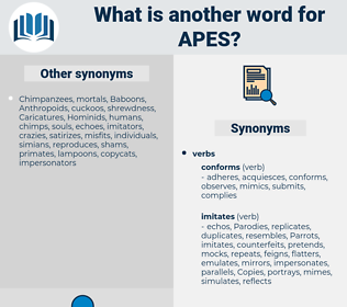 Apes, synonym Apes, another word for Apes, words like Apes, thesaurus Apes
