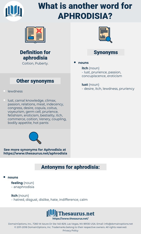 aphrodisia, synonym aphrodisia, another word for aphrodisia, words like aphrodisia, thesaurus aphrodisia