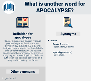 apocalypse, synonym apocalypse, another word for apocalypse, words like apocalypse, thesaurus apocalypse