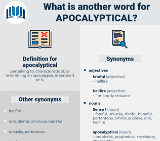 apocalyptical, synonym apocalyptical, another word for apocalyptical, words like apocalyptical, thesaurus apocalyptical