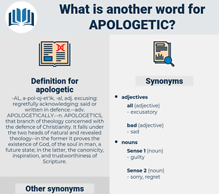 apologetic, synonym apologetic, another word for apologetic, words like apologetic, thesaurus apologetic