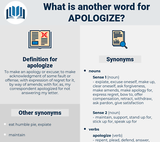 apologize, synonym apologize, another word for apologize, words like apologize, thesaurus apologize