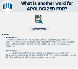 apologized for, synonym apologized for, another word for apologized for, words like apologized for, thesaurus apologized for