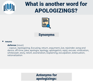 apologizings, synonym apologizings, another word for apologizings, words like apologizings, thesaurus apologizings