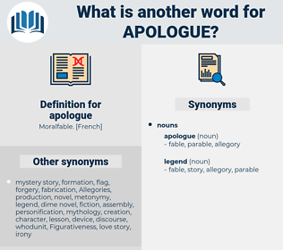 apologue, synonym apologue, another word for apologue, words like apologue, thesaurus apologue