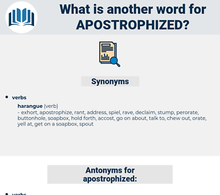 apostrophized, synonym apostrophized, another word for apostrophized, words like apostrophized, thesaurus apostrophized