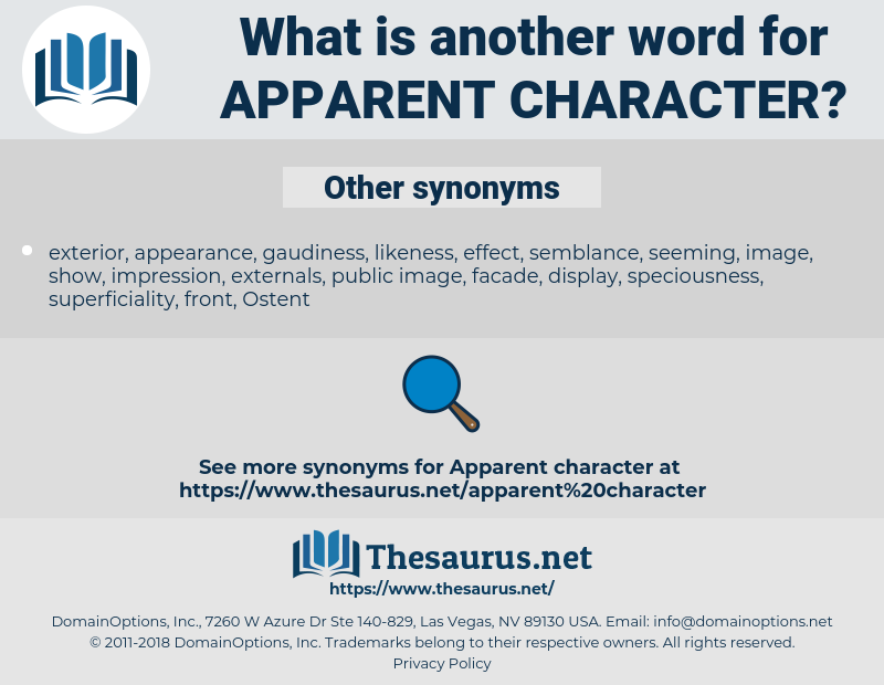 apparent character, synonym apparent character, another word for apparent character, words like apparent character, thesaurus apparent character
