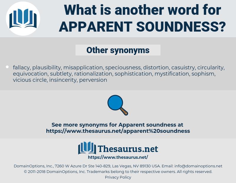 apparent soundness, synonym apparent soundness, another word for apparent soundness, words like apparent soundness, thesaurus apparent soundness