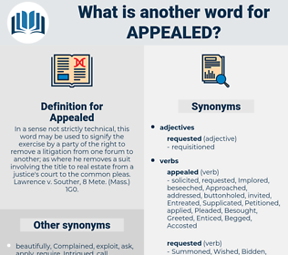 Appealed, synonym Appealed, another word for Appealed, words like Appealed, thesaurus Appealed