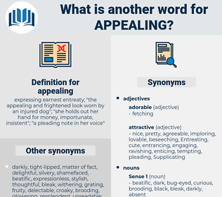 appealing, synonym appealing, another word for appealing, words like appealing, thesaurus appealing
