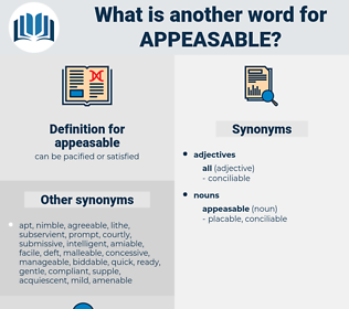 appeasable, synonym appeasable, another word for appeasable, words like appeasable, thesaurus appeasable