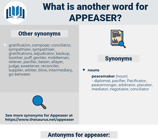 appeaser, synonym appeaser, another word for appeaser, words like appeaser, thesaurus appeaser