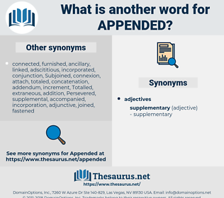 Appended, synonym Appended, another word for Appended, words like Appended, thesaurus Appended
