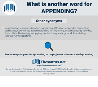 Appending, synonym Appending, another word for Appending, words like Appending, thesaurus Appending