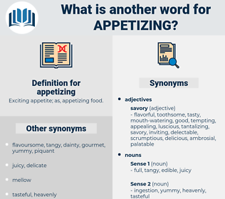 appetizing, synonym appetizing, another word for appetizing, words like appetizing, thesaurus appetizing