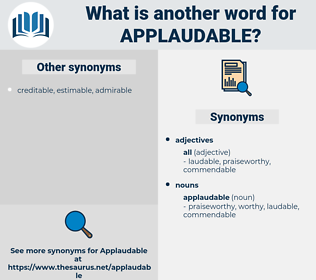 applaudable, synonym applaudable, another word for applaudable, words like applaudable, thesaurus applaudable