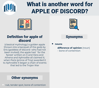 apple of discord, synonym apple of discord, another word for apple of discord, words like apple of discord, thesaurus apple of discord