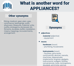 appliances, synonym appliances, another word for appliances, words like appliances, thesaurus appliances