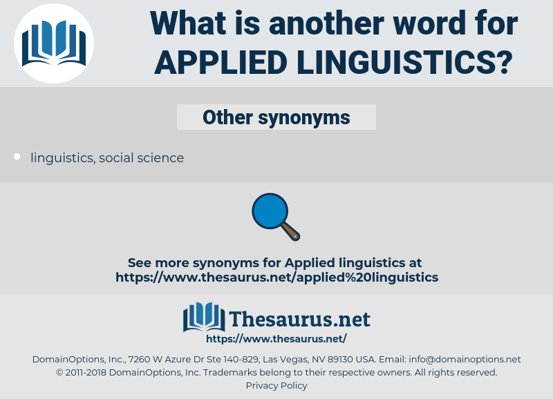 applied linguistics, synonym applied linguistics, another word for applied linguistics, words like applied linguistics, thesaurus applied linguistics