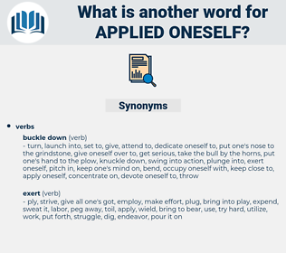 applied oneself, synonym applied oneself, another word for applied oneself, words like applied oneself, thesaurus applied oneself