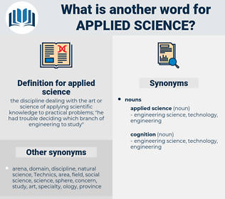 applied science, synonym applied science, another word for applied science, words like applied science, thesaurus applied science