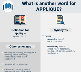 applique, synonym applique, another word for applique, words like applique, thesaurus applique