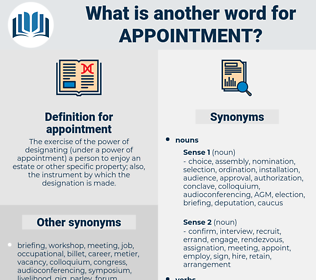 appointment, synonym appointment, another word for appointment, words like appointment, thesaurus appointment