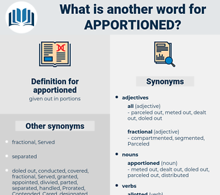 apportioned, synonym apportioned, another word for apportioned, words like apportioned, thesaurus apportioned