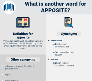 apposite, synonym apposite, another word for apposite, words like apposite, thesaurus apposite