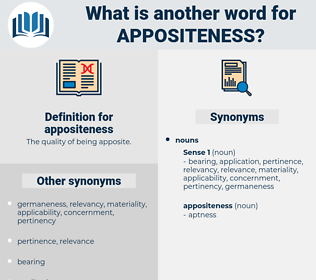 appositeness, synonym appositeness, another word for appositeness, words like appositeness, thesaurus appositeness