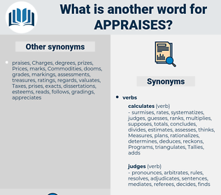 appraises, synonym appraises, another word for appraises, words like appraises, thesaurus appraises