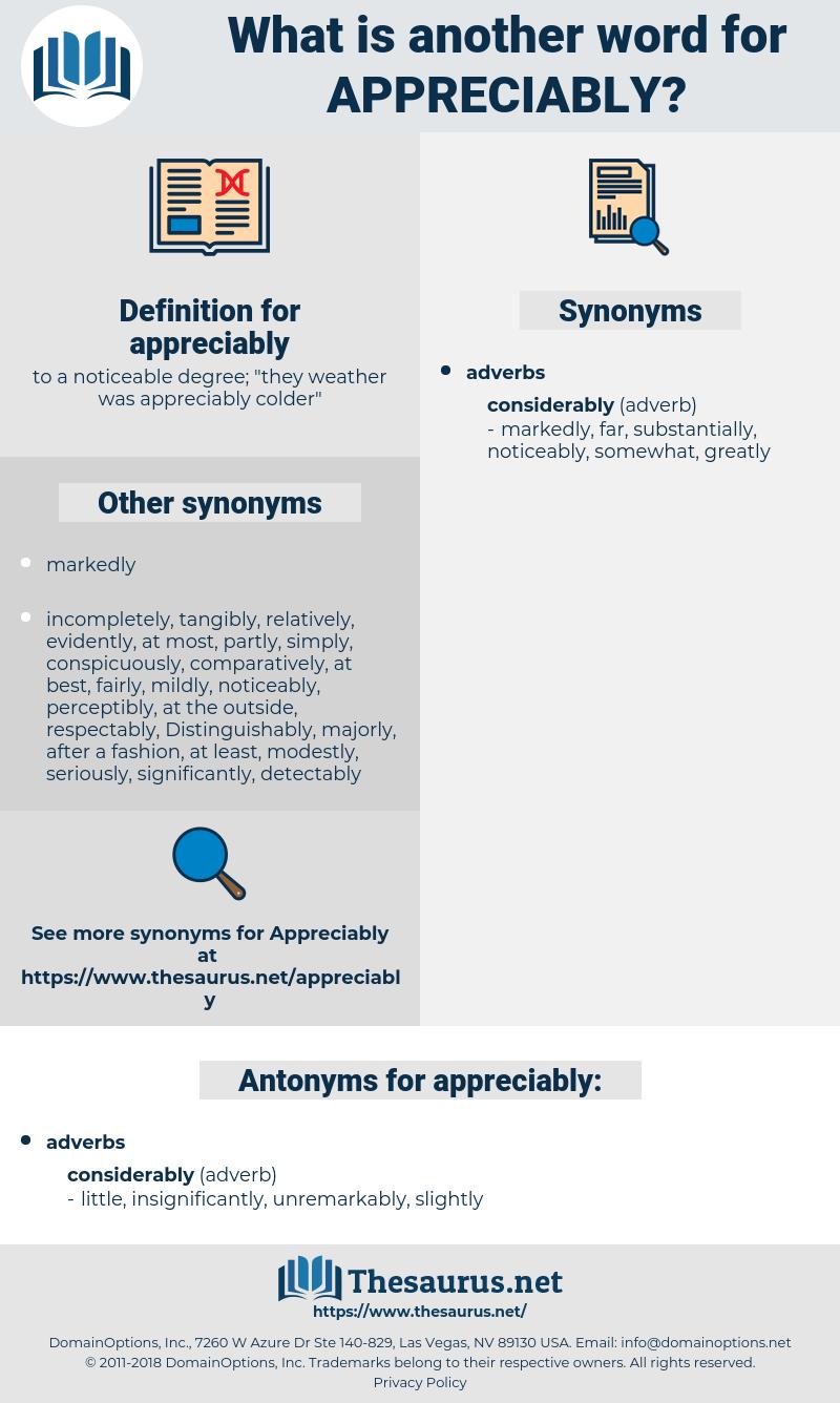appreciably, synonym appreciably, another word for appreciably, words like appreciably, thesaurus appreciably