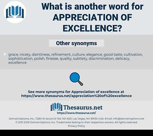 appreciation of excellence, synonym appreciation of excellence, another word for appreciation of excellence, words like appreciation of excellence, thesaurus appreciation of excellence