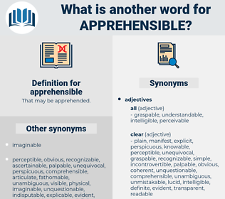 apprehensible, synonym apprehensible, another word for apprehensible, words like apprehensible, thesaurus apprehensible