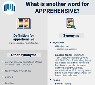 apprehensive, synonym apprehensive, another word for apprehensive, words like apprehensive, thesaurus apprehensive