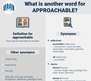 approachable, synonym approachable, another word for approachable, words like approachable, thesaurus approachable