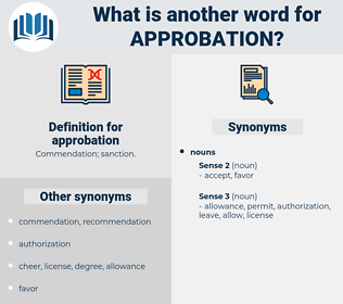 approbation, synonym approbation, another word for approbation, words like approbation, thesaurus approbation