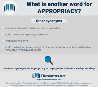 appropriacy, synonym appropriacy, another word for appropriacy, words like appropriacy, thesaurus appropriacy