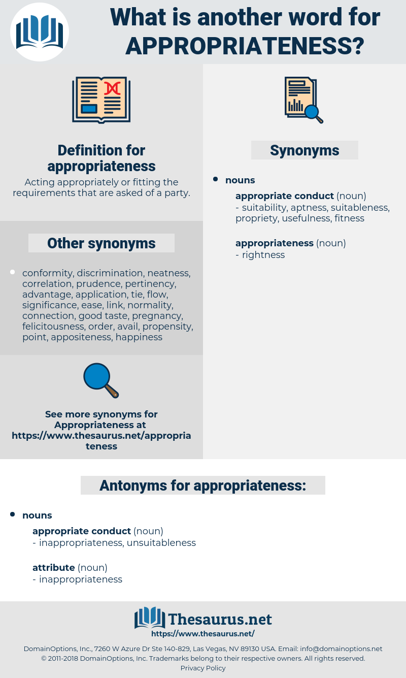 appropriateness, synonym appropriateness, another word for appropriateness, words like appropriateness, thesaurus appropriateness
