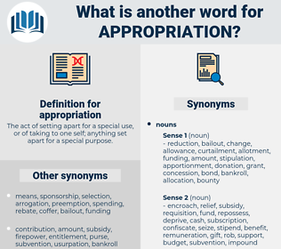 appropriation, synonym appropriation, another word for appropriation, words like appropriation, thesaurus appropriation