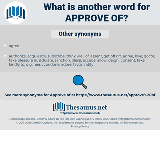 approve of, synonym approve of, another word for approve of, words like approve of, thesaurus approve of