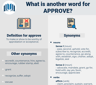approve, synonym approve, another word for approve, words like approve, thesaurus approve