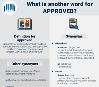 approved, synonym approved, another word for approved, words like approved, thesaurus approved