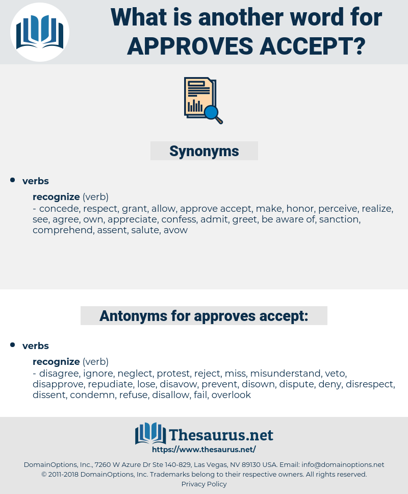 approves accept, synonym approves accept, another word for approves accept, words like approves accept, thesaurus approves accept