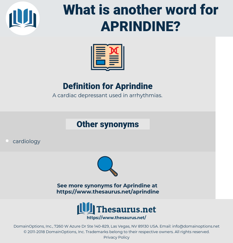 Aprindine, synonym Aprindine, another word for Aprindine, words like Aprindine, thesaurus Aprindine