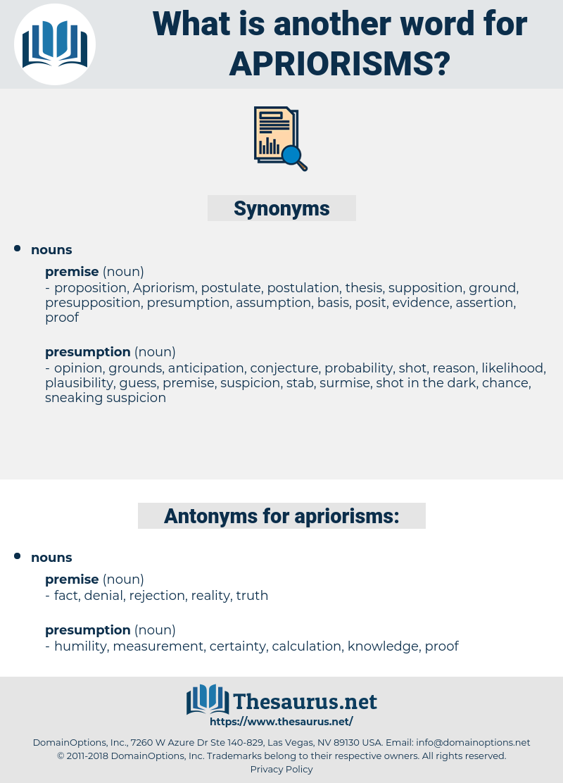 apriorisms, synonym apriorisms, another word for apriorisms, words like apriorisms, thesaurus apriorisms